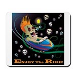 Enjoy the Ride! Mousepad