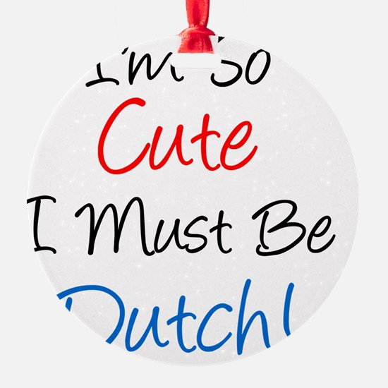 So Cute Dutch Ornament
