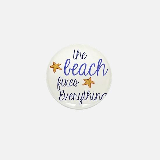 The Beach Fixes Everything Mini Button