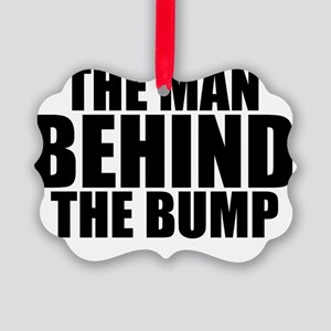 THE MAN BEHIND THE BUMP Picture Ornament