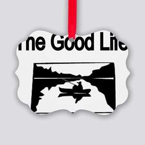 The Good Life. (fisherman on the  Picture Ornament