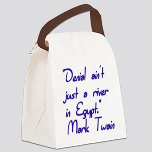 Denial ain't just a river in Egyp Canvas Lunch Bag