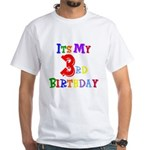 3rd Birthday White T-Shirt