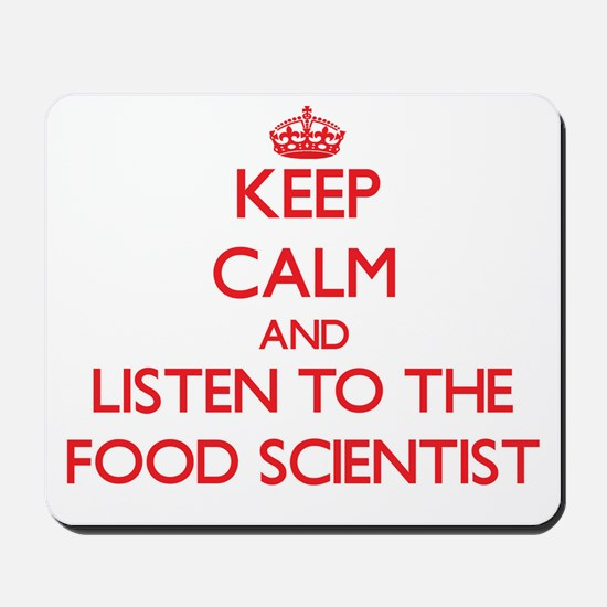 Keep Calm and Listen to the Food Scientist Mousepa