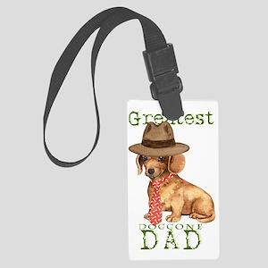 dachshund dad Large Luggage Tag