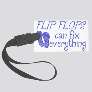 Flip Flops Can Fix Everything Large Luggage Tag
