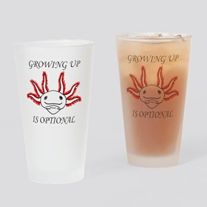 Growing Up Is Optional Drinking Glass