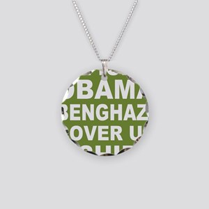 Obama benghazi cover up g Necklace Circle Charm