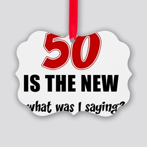 50 Is The New Picture Ornament