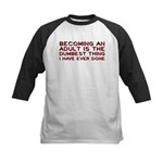 Becoming An Adult Was Dumb Kids Baseball Jersey