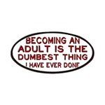 Becoming An Adult Was Dumb Patches