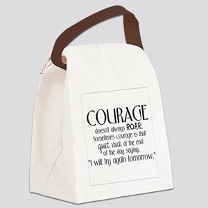 Courage is Canvas Lunch Bag