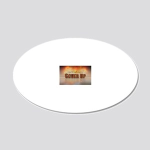 Benghazi Cover Up 20x12 Oval Wall Decal