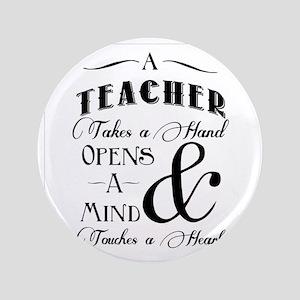 """Teachers open minds 3.5"""" Button"""