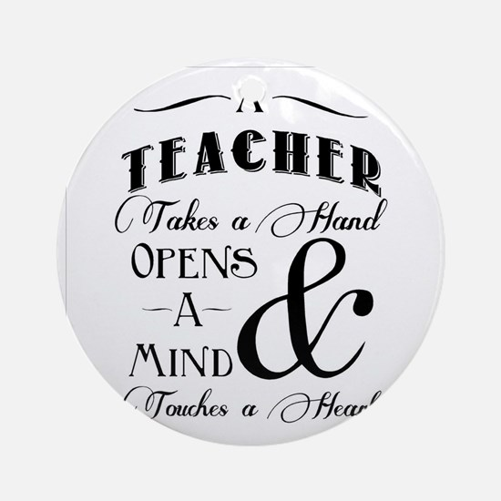 Teachers open minds Round Ornament