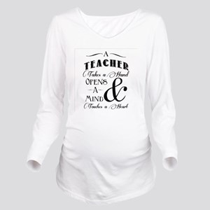 Teachers open minds Long Sleeve Maternity T-Shirt