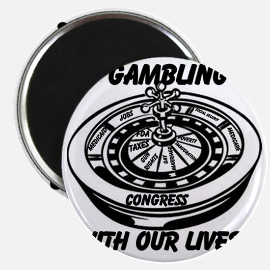 Gambling With Our Lives Magnet