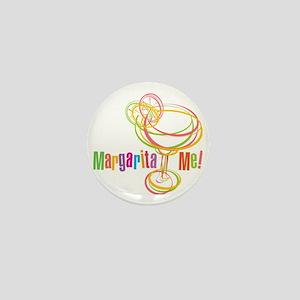 Margarita Me! Mini Button