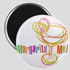 Margarita Me! Magnet