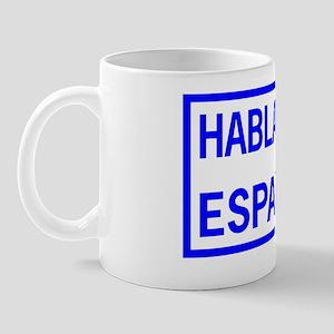 Hablamos Espanol - We Speak Spanish Wal Mug