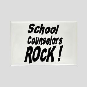 School Counselors Rock ! Rectangle Magnet