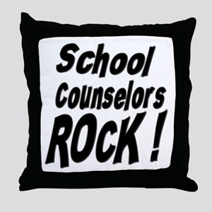 School Counselors Rock ! Throw Pillow