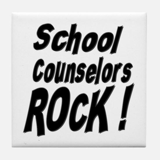 School Counselors Rock ! Tile Coaster