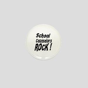 School Counselors Rock ! Mini Button