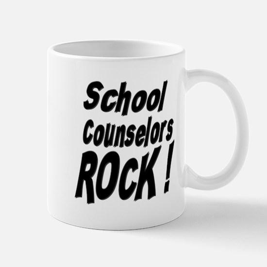 School Counselors Rock ! Mug