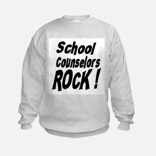 School Counselors Rock ! Sweatshirt