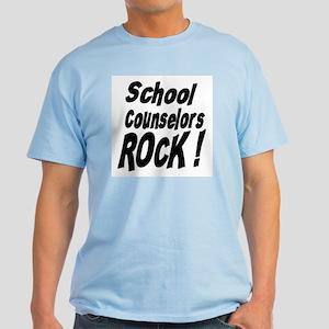 School Counselors Rock ! Light T-Shirt