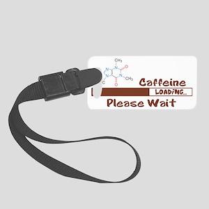 Caffeine Loading Small Luggage Tag