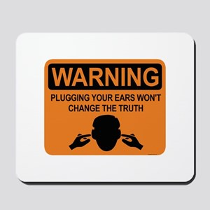warning: plugging ears Mousepad
