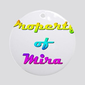 Property Of Mira Female Round Ornament