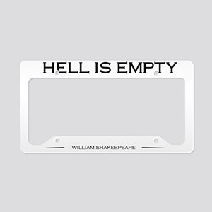 Hell is empty License Plate Holder