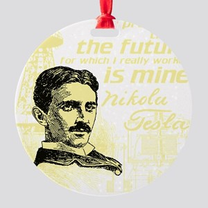 The Future Is Teslas Round Ornament