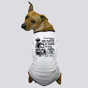 The Future Is Teslas Dog T-Shirt