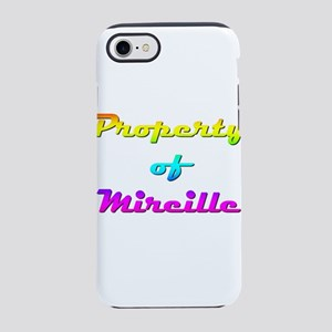 Property Of Mireille Female iPhone 7 Tough Case