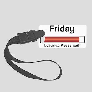 Friday loading Small Luggage Tag