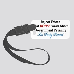 Government Tyranny Tea Party Pat Small Luggage Tag