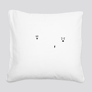 Dont drop the F bomb Square Canvas Pillow