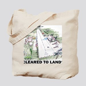 Cleared To Land? Tote Bag