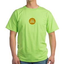 I'm an orange Green T-Shirt