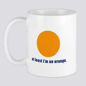 at least i'm an orange Mug