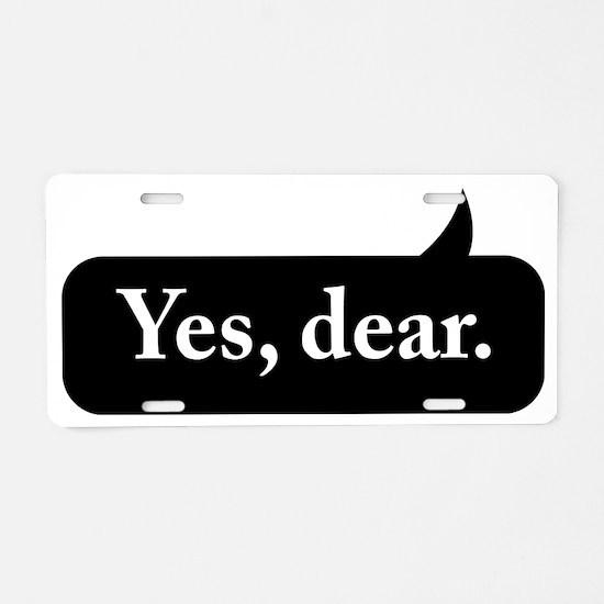 Yes Dear Aluminum License Plate