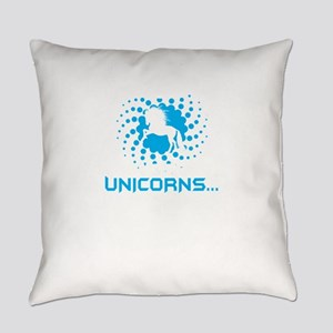 I Will Believe That There Are Unic Everyday Pillow