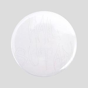 """Hail Sutan White 3.5"""" Button"""