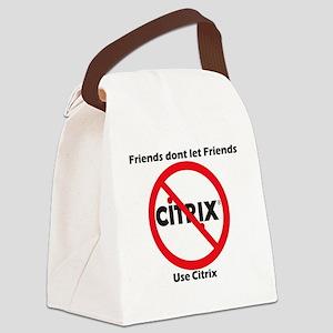 Friends dont use Citrix Canvas Lunch Bag