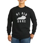 My Old Kentucky Home Long Sleeve T-Shirt