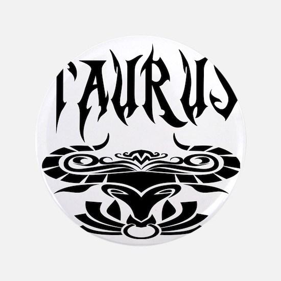 """Taurus black letters 3.5"""" Button"""